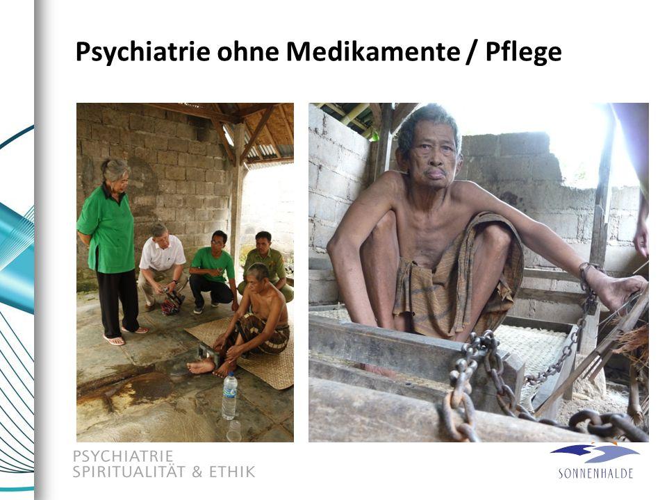 Psychiatrie ohne Medikamente / Pflege