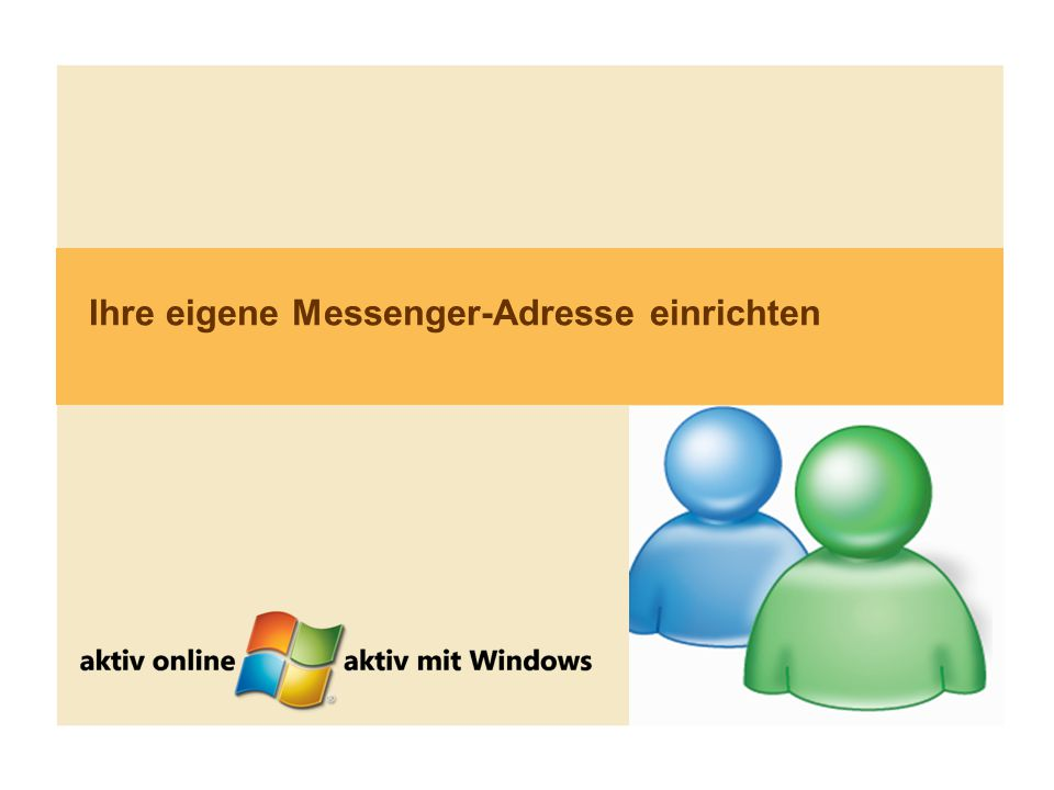 4 Ihre eigene Messenger-Adresse einrichten