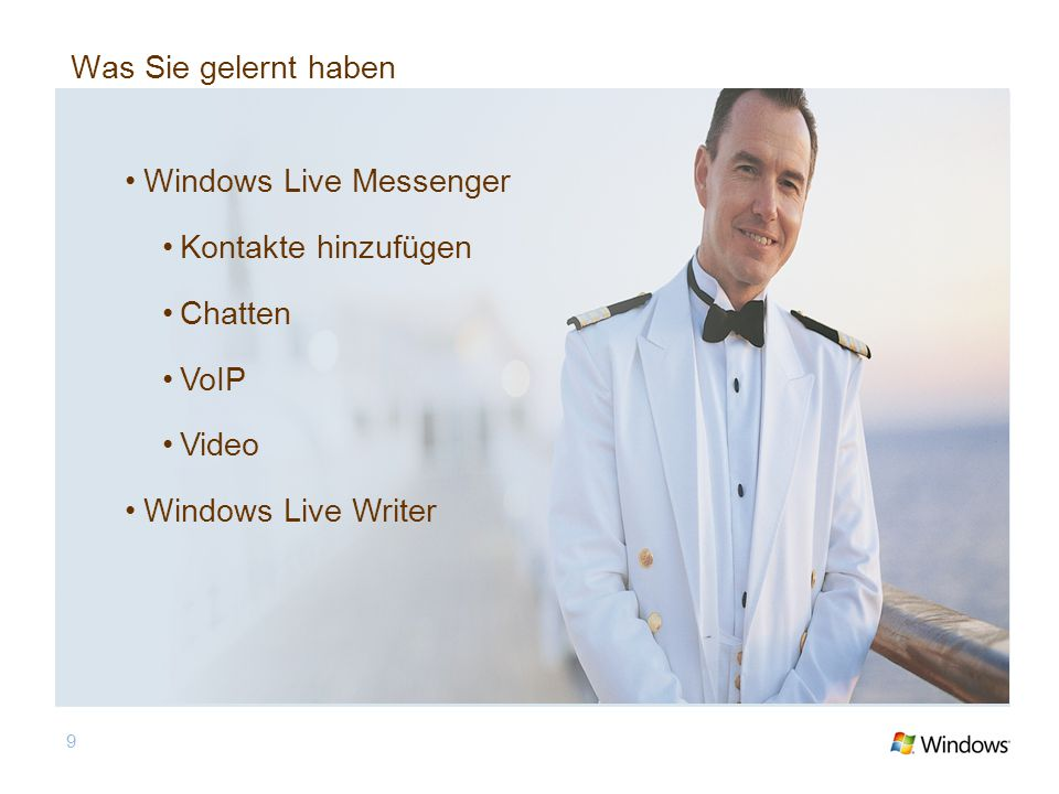 9 Was Sie gelernt haben Windows Live Messenger Kontakte hinzufügen Chatten VoIP Video Windows Live Writer