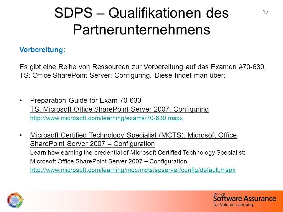 17 SDPS – Qualifikationen des Partnerunternehmens Vorbereitung: Es gibt eine Reihe von Ressourcen zur Vorbereitung auf das Examen #70-630, TS: Office
