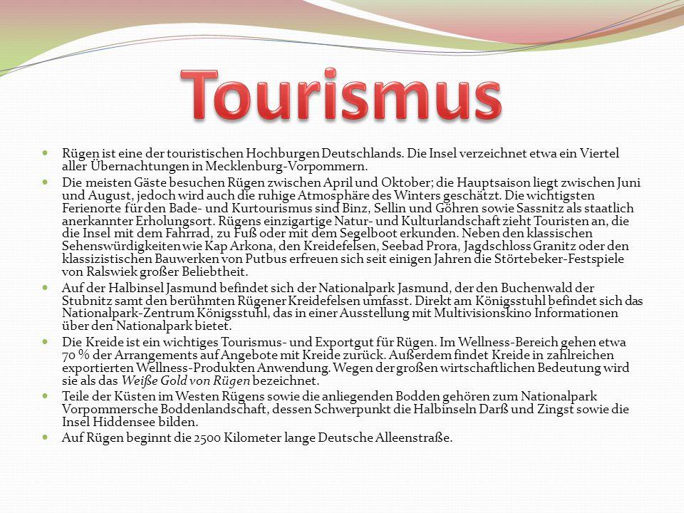 Rügen ist eine der touristischen Hochburgen Deutschlands. Die Insel verzeichnet etwa ein Viertel aller Übernachtungen in Mecklenburg-Vorpommern. Die m