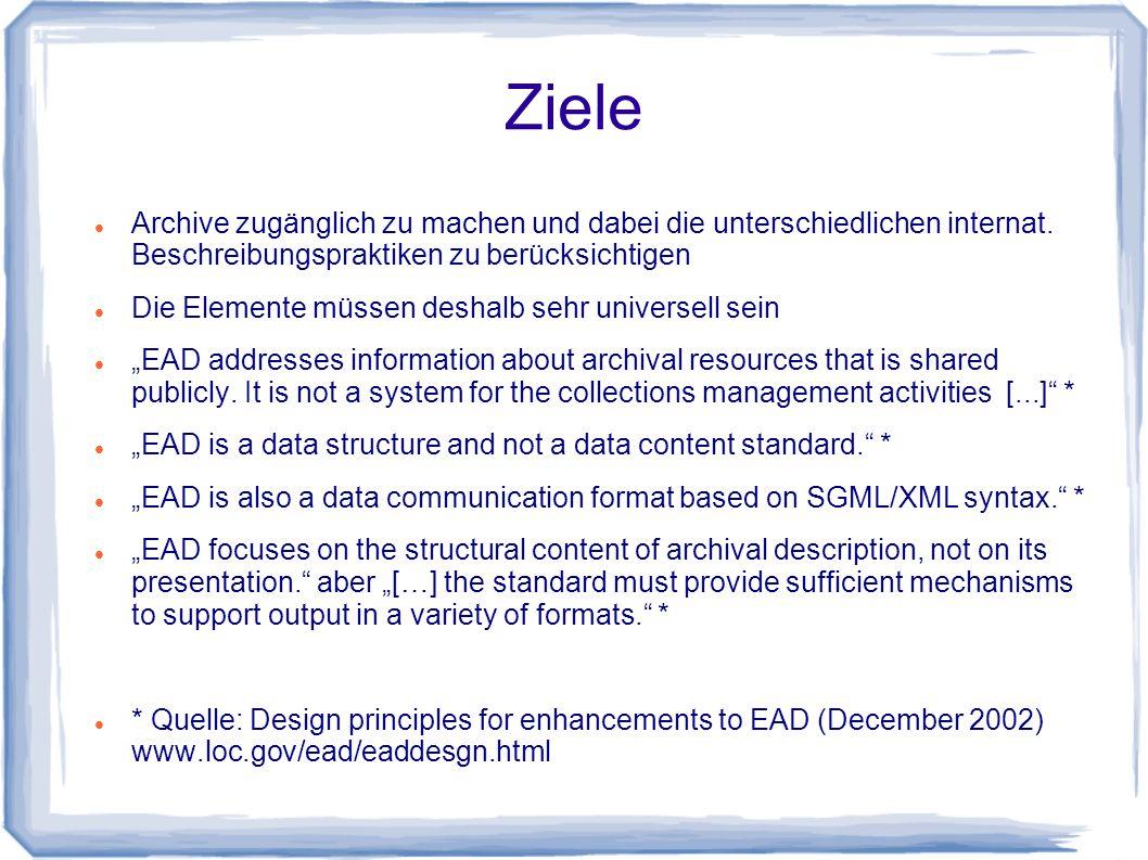 Ziele Archive zugänglich zu machen und dabei die unterschiedlichen internat.
