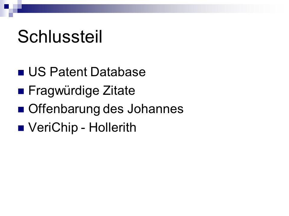 Schlussteil US Patent Database Fragwürdige Zitate Offenbarung des Johannes VeriChip - Hollerith