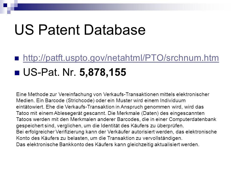 US Patent Database http://patft.uspto.gov/netahtml/PTO/srchnum.htm US-Pat.