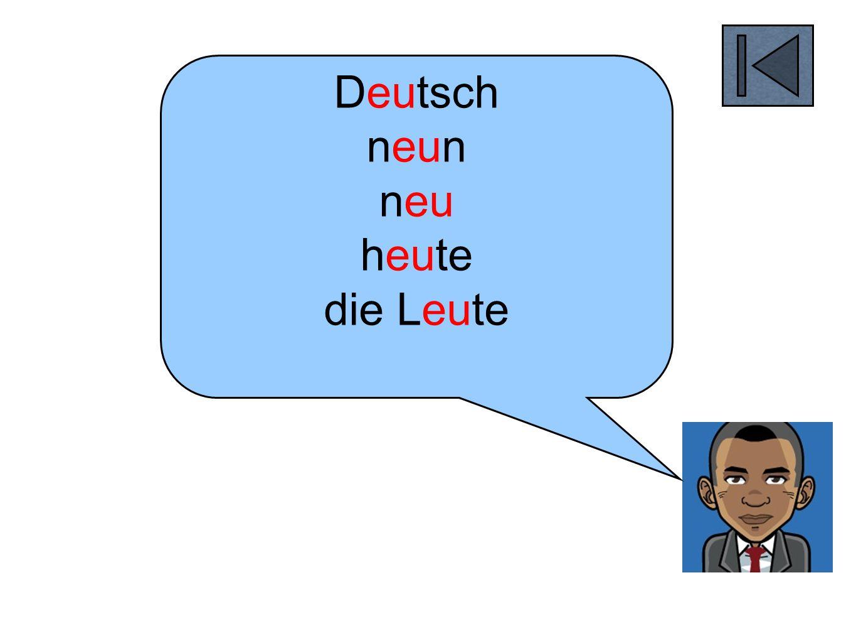 Deutsch neun neu heute die Leute