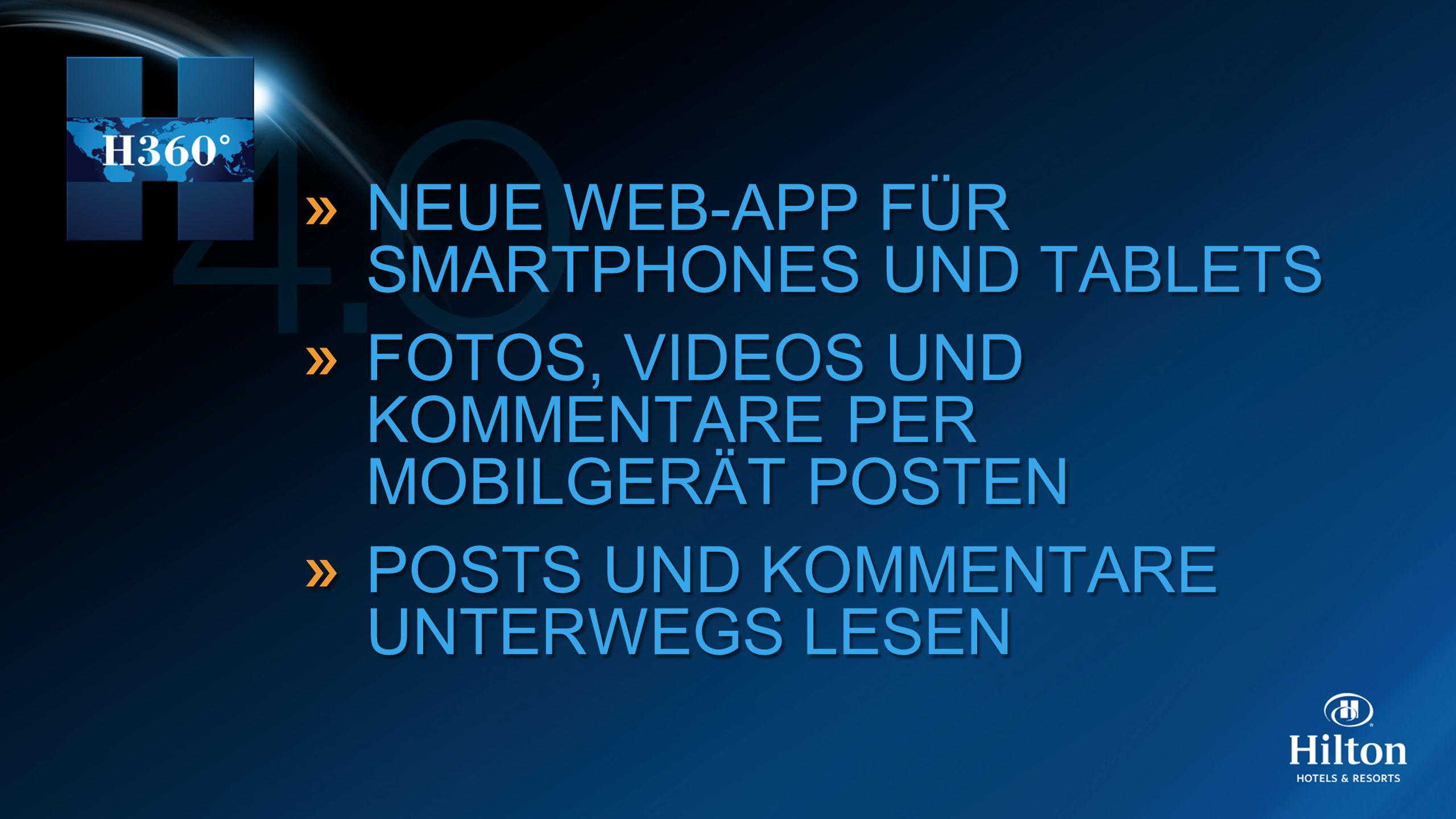 NEUE WEB-APP FÜR SMARTPHONES UND TABLETS FOTOS, VIDEOS UND KOMMENTARE PER MOBILGERÄT POSTEN POSTS UND KOMMENTARE UNTERWEGS LESEN NEUE WEB-APP FÜR SMAR