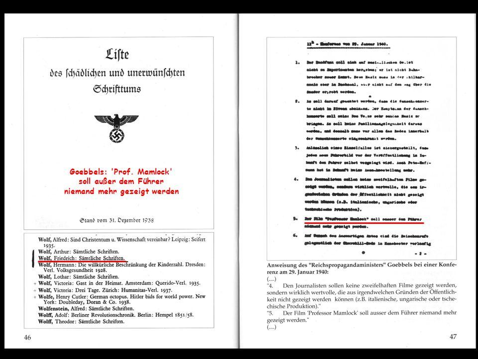 Goebbels: 'Prof. Mamlock' soll außer dem Führer niemand mehr gezeigt werden
