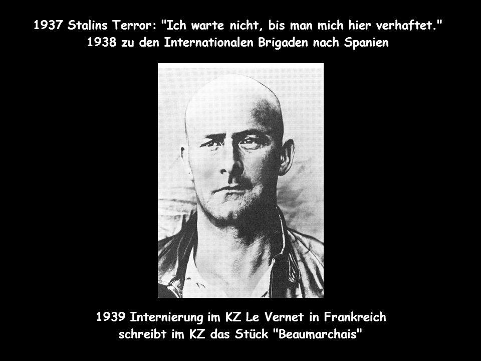KZ 1939 Internierung im KZ Le Vernet in Frankreich schreibt im KZ das Stück