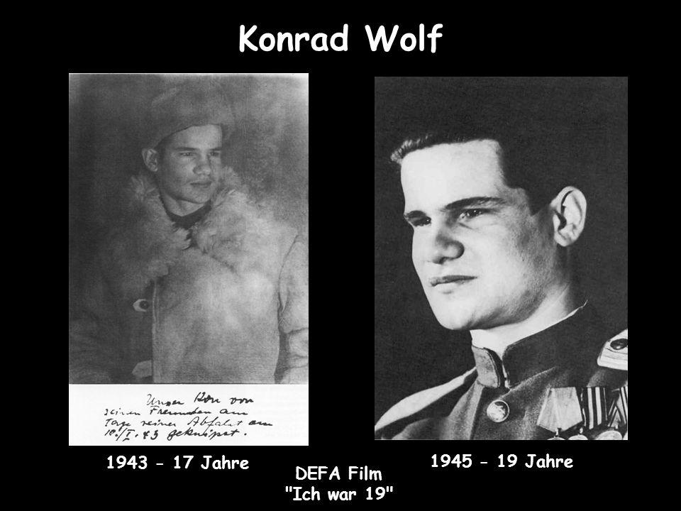 Konrad Wolf 1943 - 17 Jahre 1945 - 19 Jahre DEFA Film