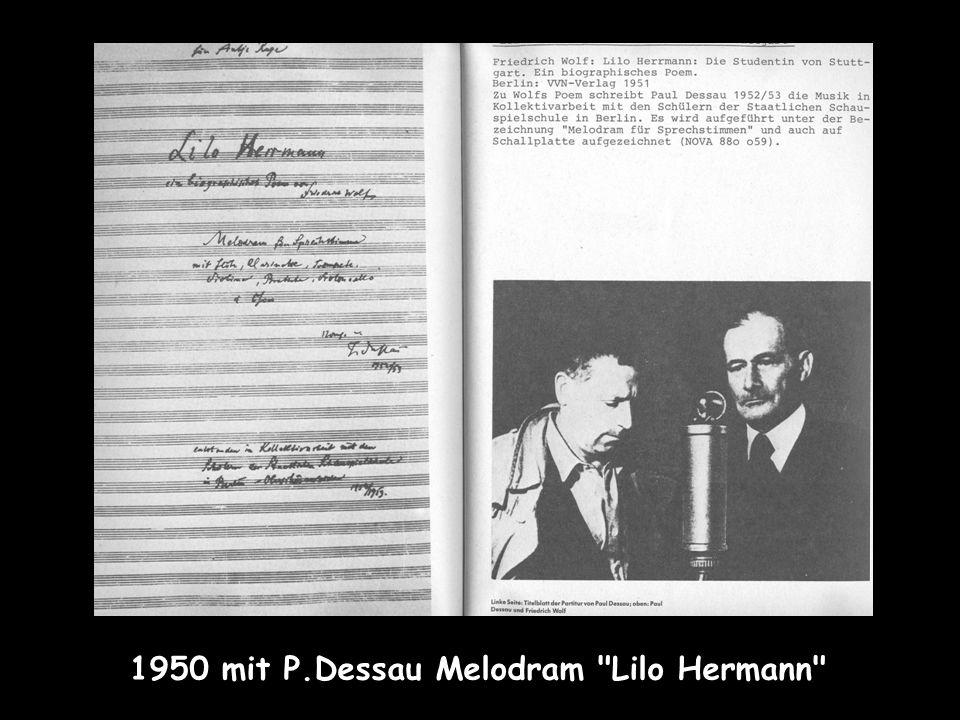 1950 mit P.Dessau Melodram