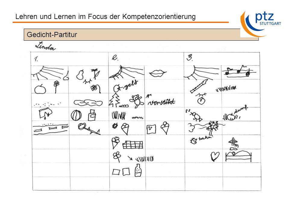 Gedicht-Partitur Lehren und Lernen im Focus der Kompetenzorientierung