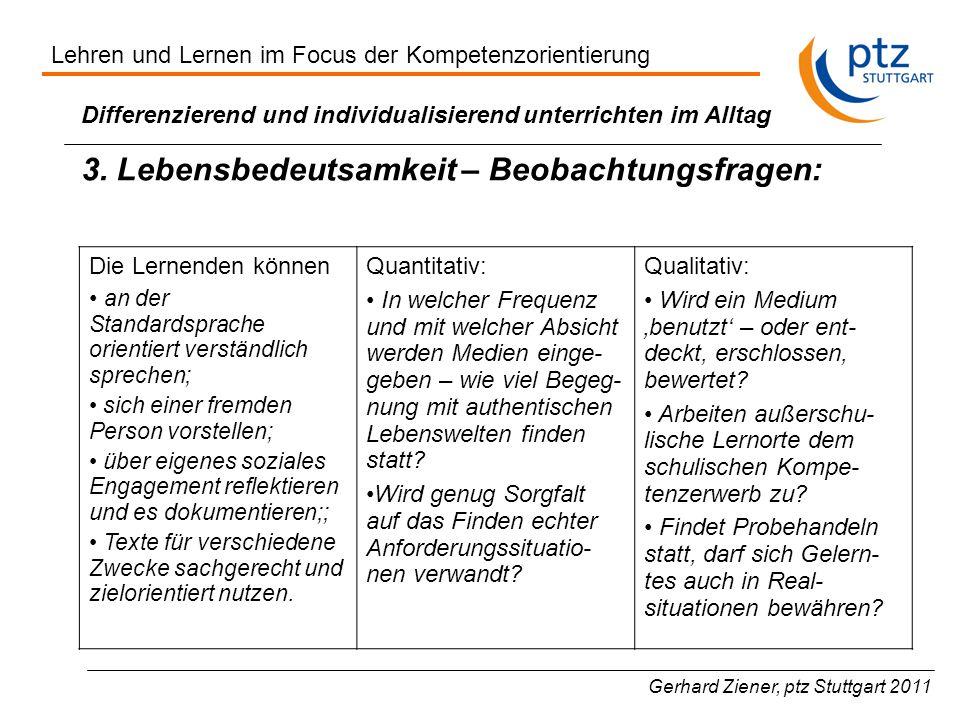 Gerhard Ziener, ptz Stuttgart 2011 Differenzierend und individualisierend unterrichten im Alltag 3.