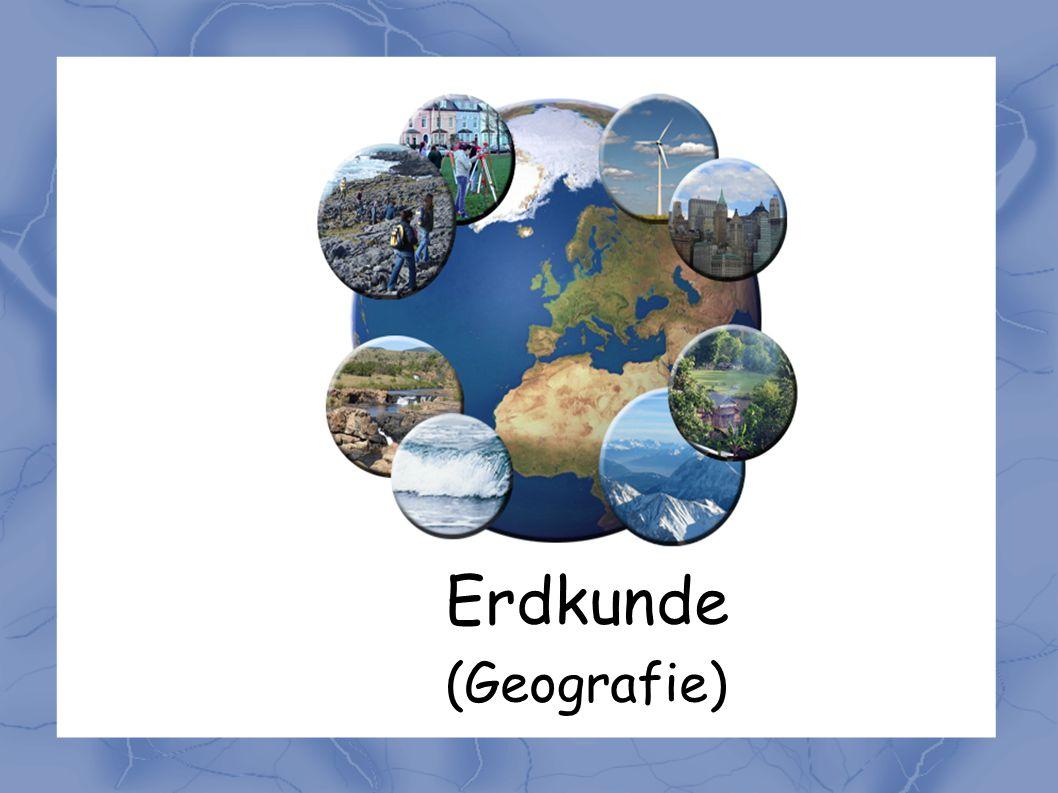 Erdkunde (Geografie)
