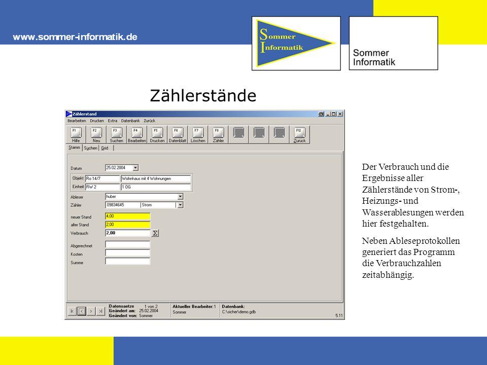 Zählerstände Der Verbrauch und die Ergebnisse aller Zählerstände von Strom-, Heizungs- und Wasserablesungen werden hier festgehalten.