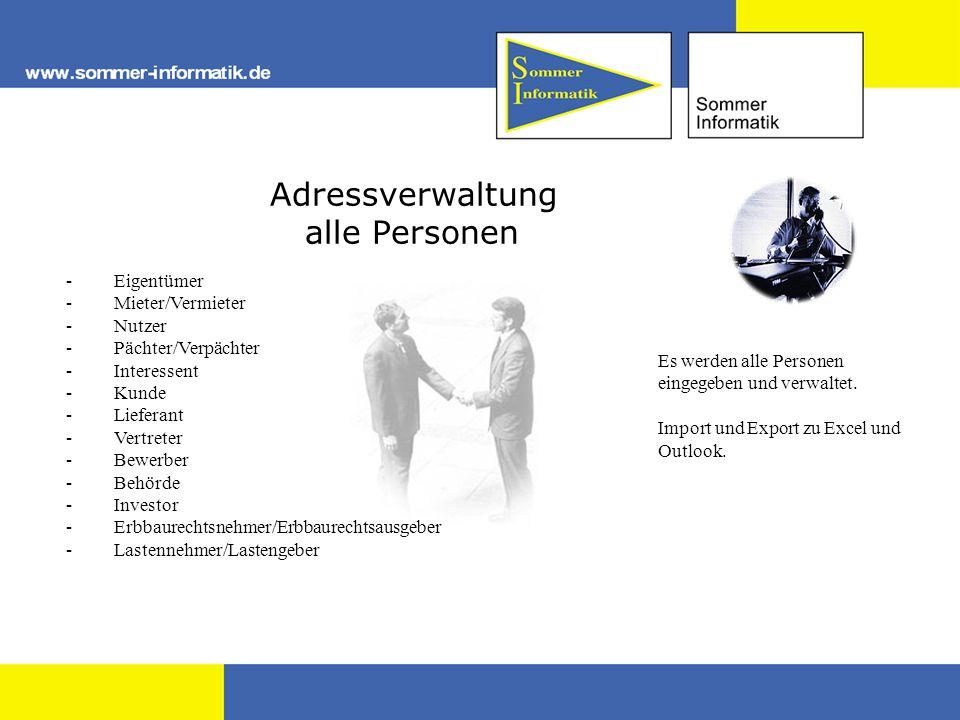 Adressverwaltung alle Personen - Eigentümer - Mieter/Vermieter - Nutzer - Pächter/Verpächter - Interessent - Kunde - Lieferant - Vertreter - Bewerber