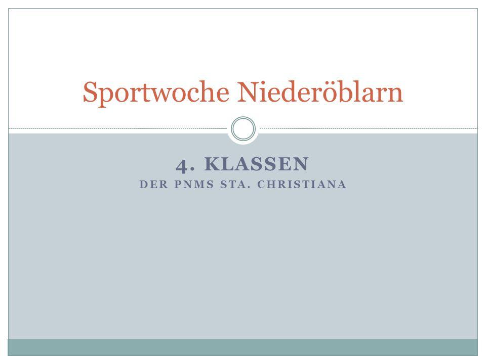 Sportwoche Niederöblarn 4. KLASSEN DER PNMS STA. CHRISTIANA