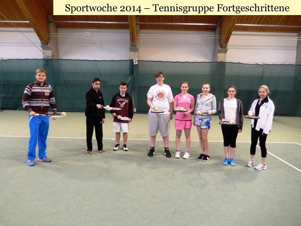 Sportwoche 2014 – Tennisgruppe Fortgeschrittene