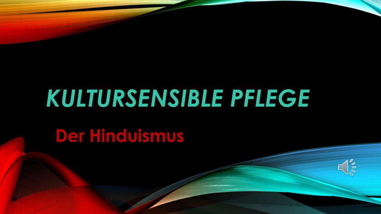 KULTURSENSIBLE PFLEGE Der Hinduismus
