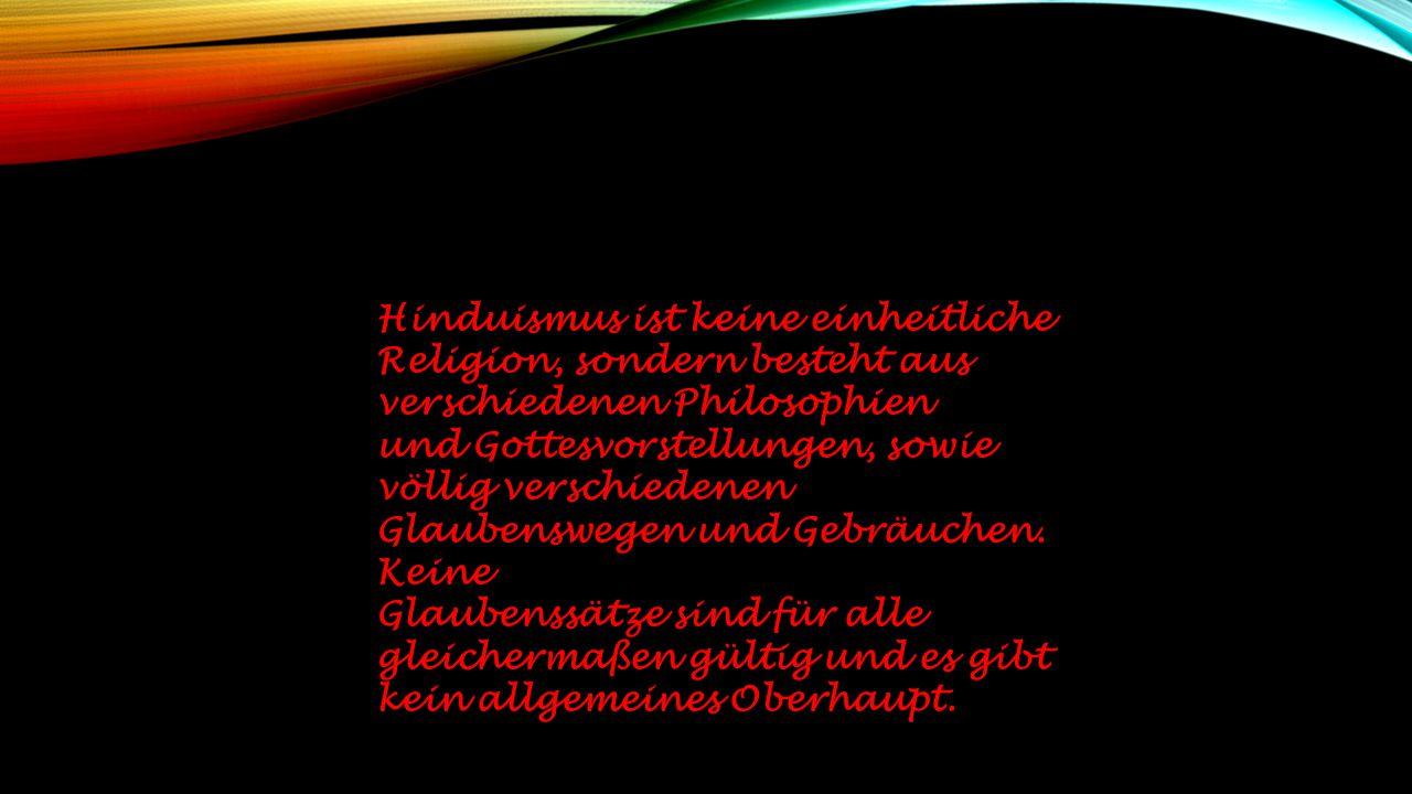 Liegt ein gläubiger Hindu im Sterben, werden Texte aus den Veden, der Bhagavad-Gita oder anderen heiligen Schriften durch Brahmanen (Angehörige der Pr