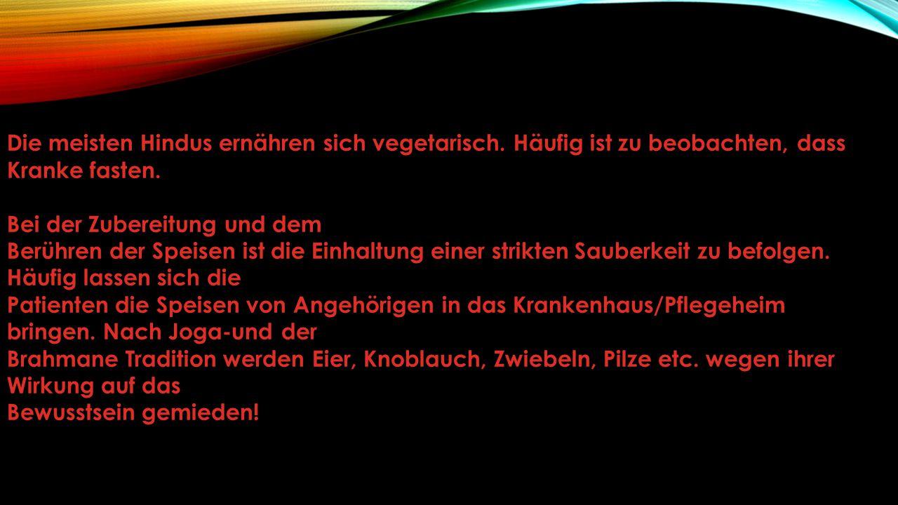 HINWEISE AUF DIE BEDÜRFNISSE IN DER PFLEGE VON HINDUS... Ausgearbeitet von Elke Morschhäuser-Martin