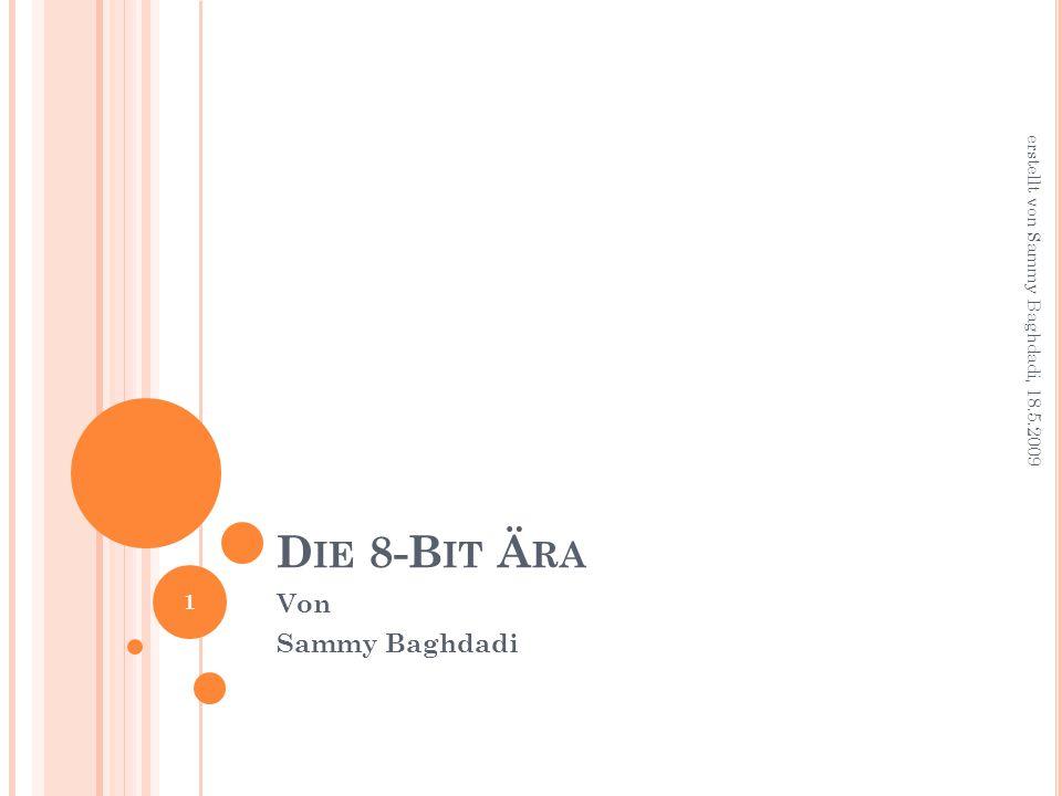 D IE 8-B IT Ä RA Von Sammy Baghdadi 1 erstellt von Sammy Baghdadi, 18.5.2009