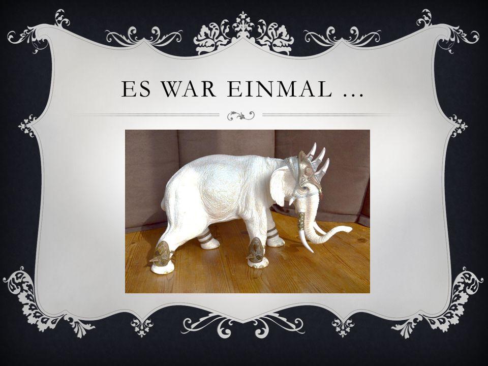 ES WAR EINMAL …