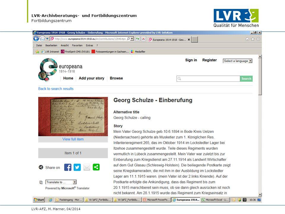 LVR-Archivberatungs- und Fortbildungszentrum Fortbildungszentrum LVR-AFZ, M. Marner, 04/2014