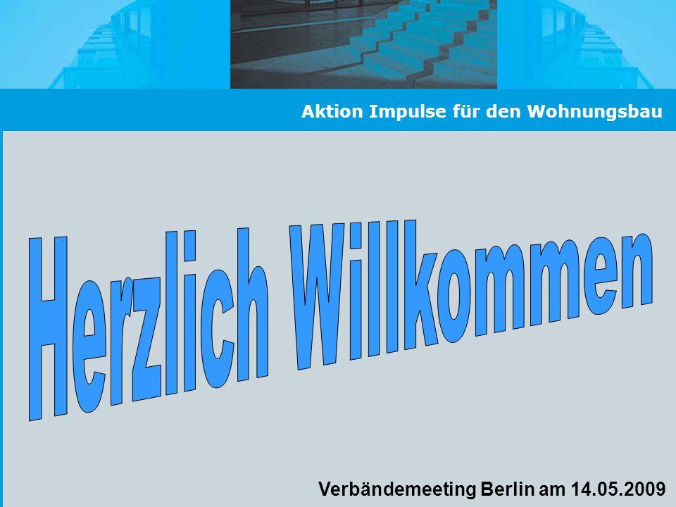 Aktion Impulse für den Wohnungsbau Verbändemeeting Berlin am 14.05.2009