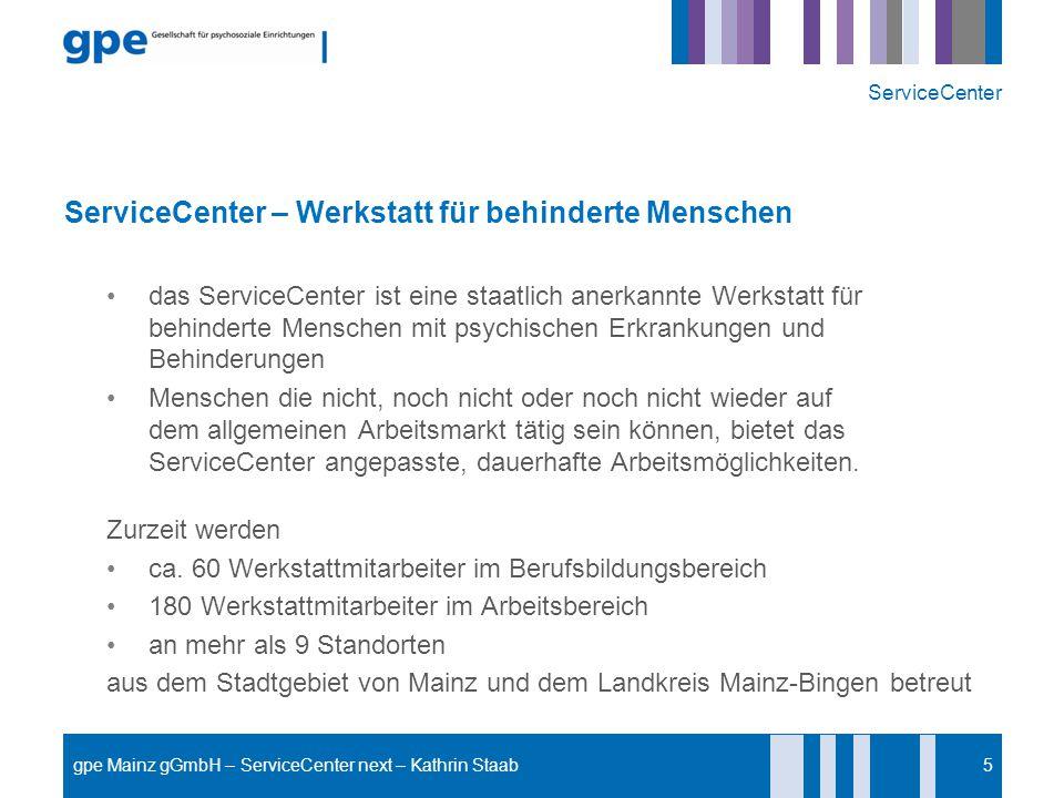 ServiceCenter – Werkstatt für behinderte Menschen das ServiceCenter ist eine staatlich anerkannte Werkstatt für behinderte Menschen mit psychischen Er