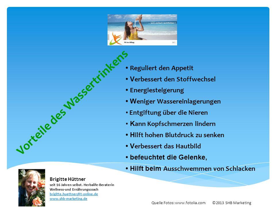 Wasser trinken Vorteile durch regelmäßiges Trinken: Körper funktioniert nur mit genug Wasser Stoffwechsel ist aktiver Durst täuscht Hunger vor.