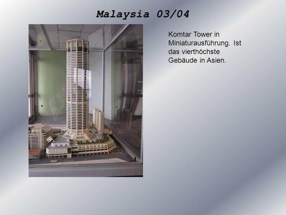Malaysia 03/04 Komtar Tower in Miniaturausführung. Ist das vierthöchste Gebäude in Asien.