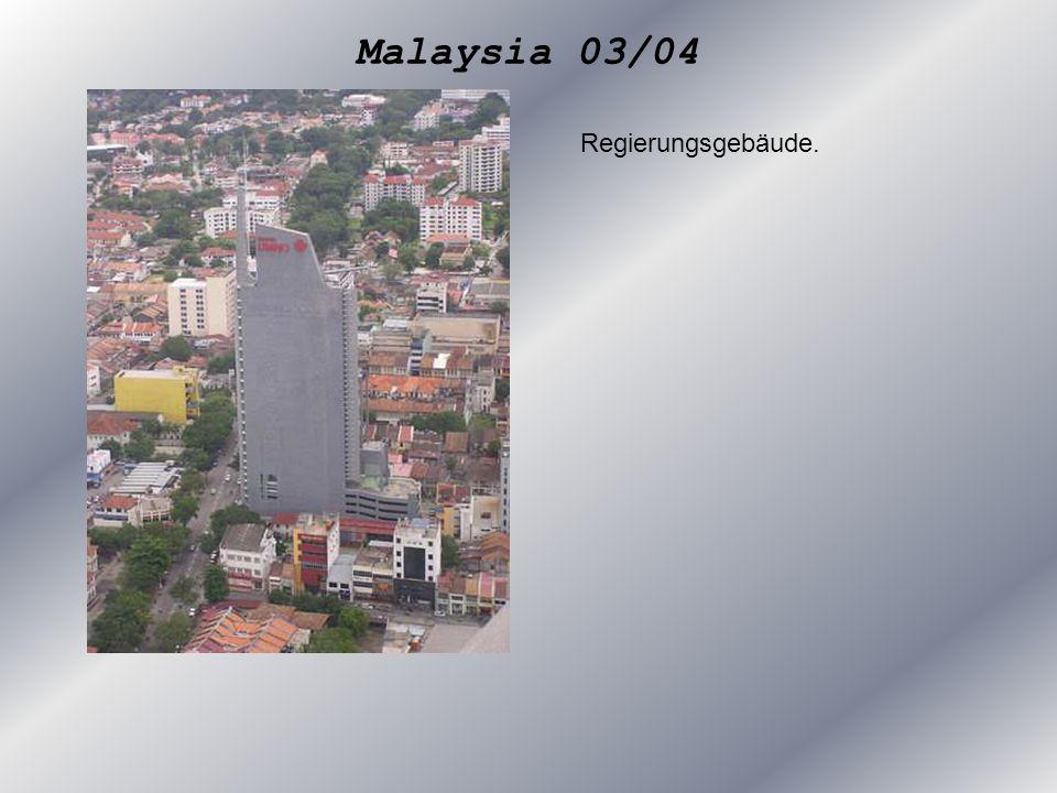 Malaysia 03/04 Regierungsgebäude.