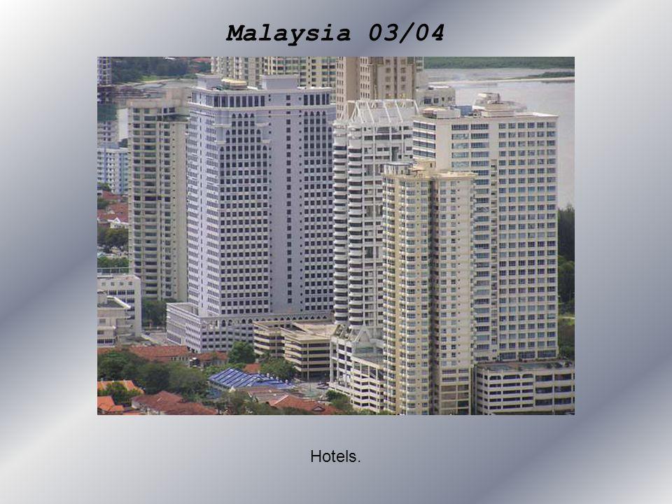 Malaysia 03/04 Hotels.