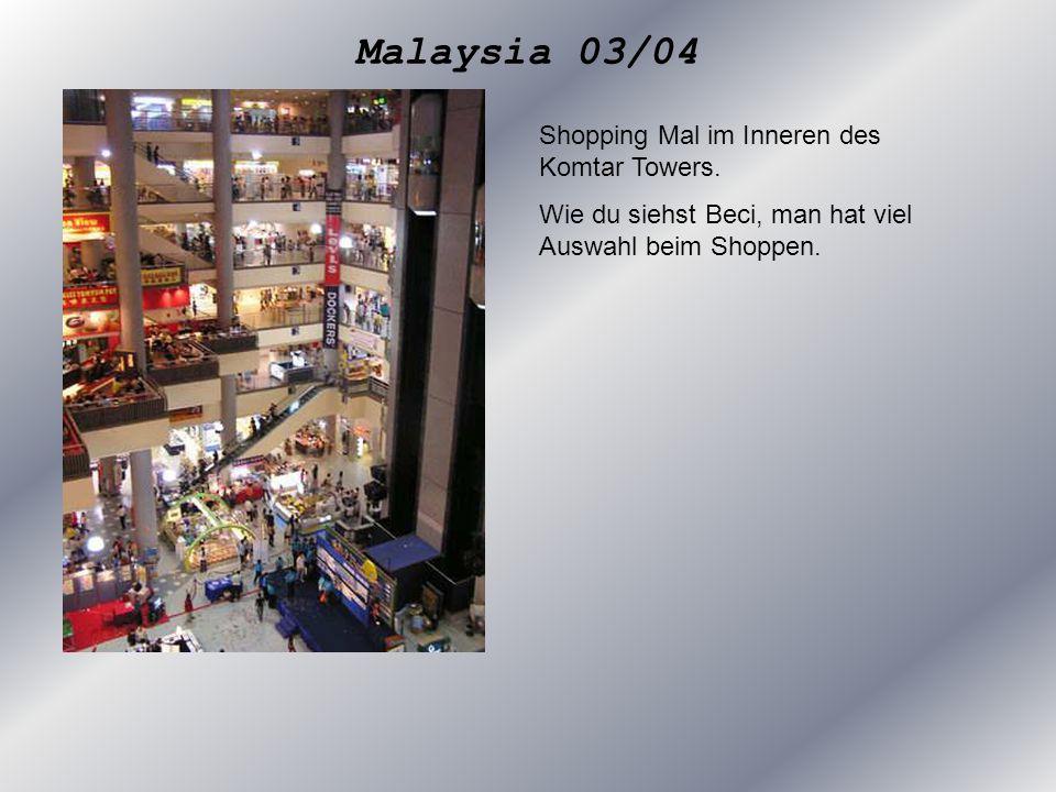Shopping Mal im Inneren des Komtar Towers. Wie du siehst Beci, man hat viel Auswahl beim Shoppen.
