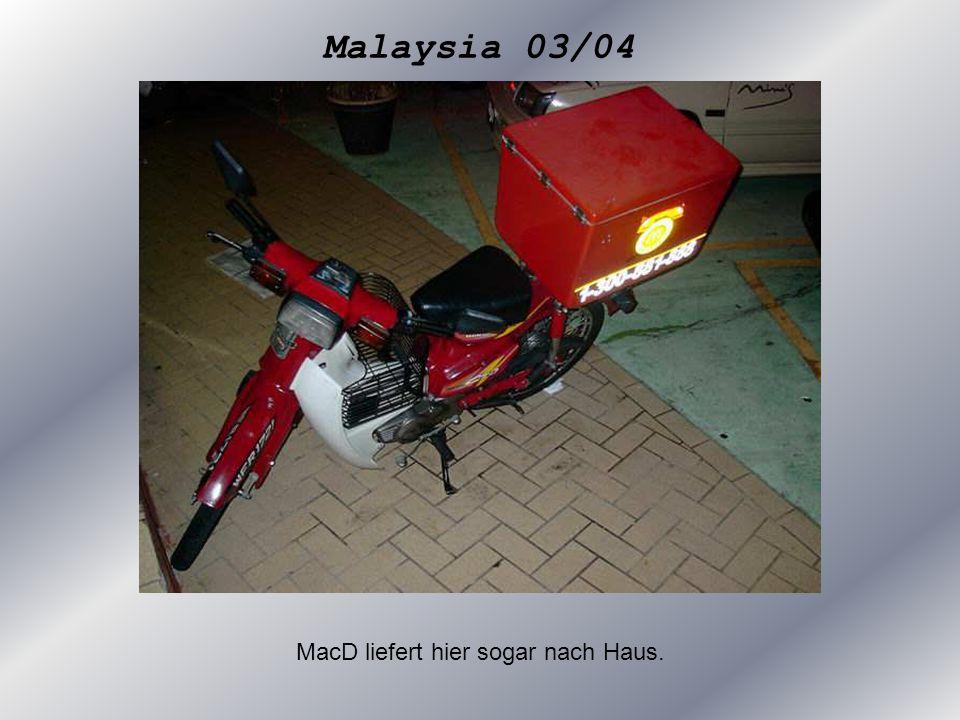 Malaysia 03/04 MacD liefert hier sogar nach Haus.