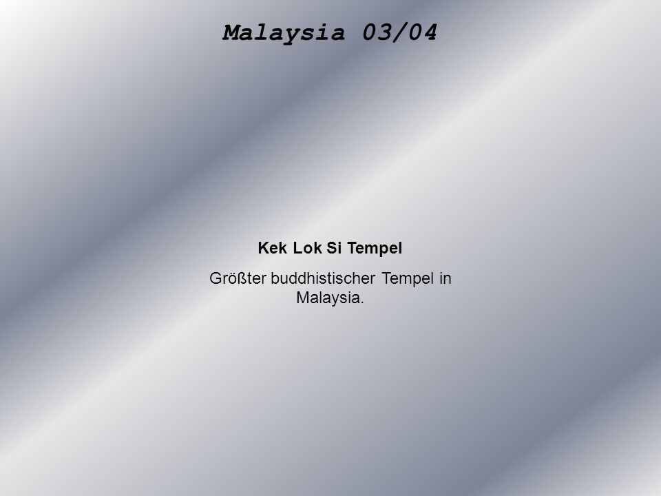 Kek Lok Si Tempel Größter buddhistischer Tempel in Malaysia.