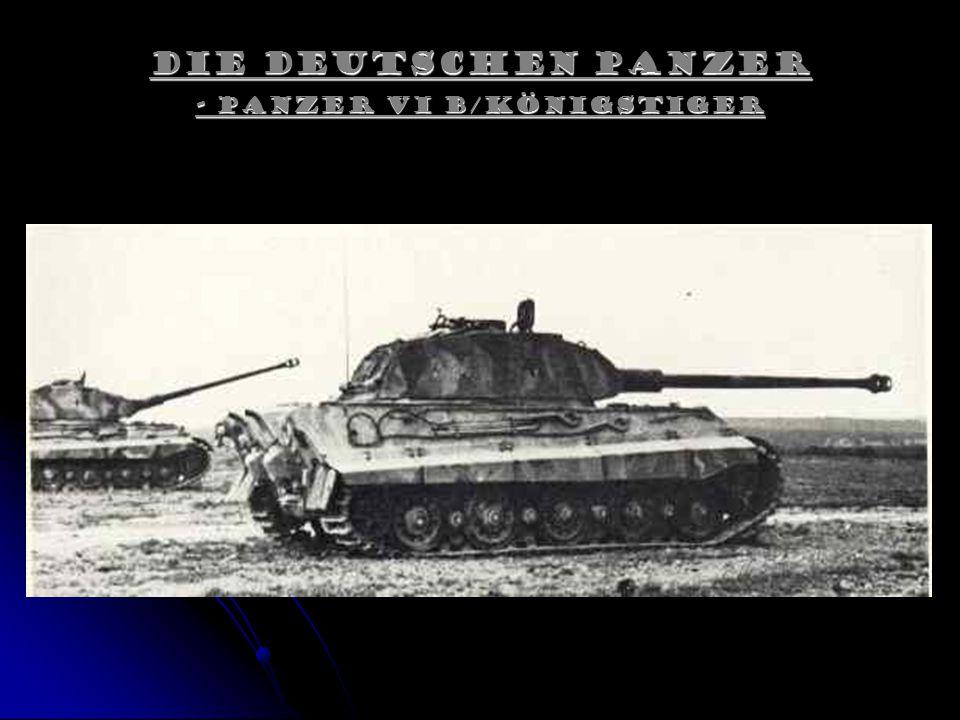 Die Deutschen Panzer - Panzer VI B/Königstiger