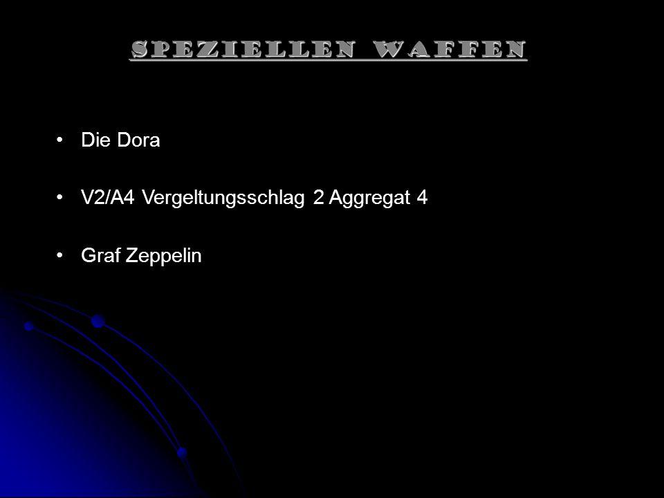 Speziellen Waffen Die Dora V2/A4 Vergeltungsschlag 2 Aggregat 4 Graf Zeppelin