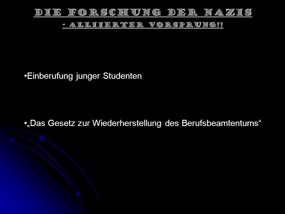 Die Forschung der Nazis - Alliierter Vorsprung?.