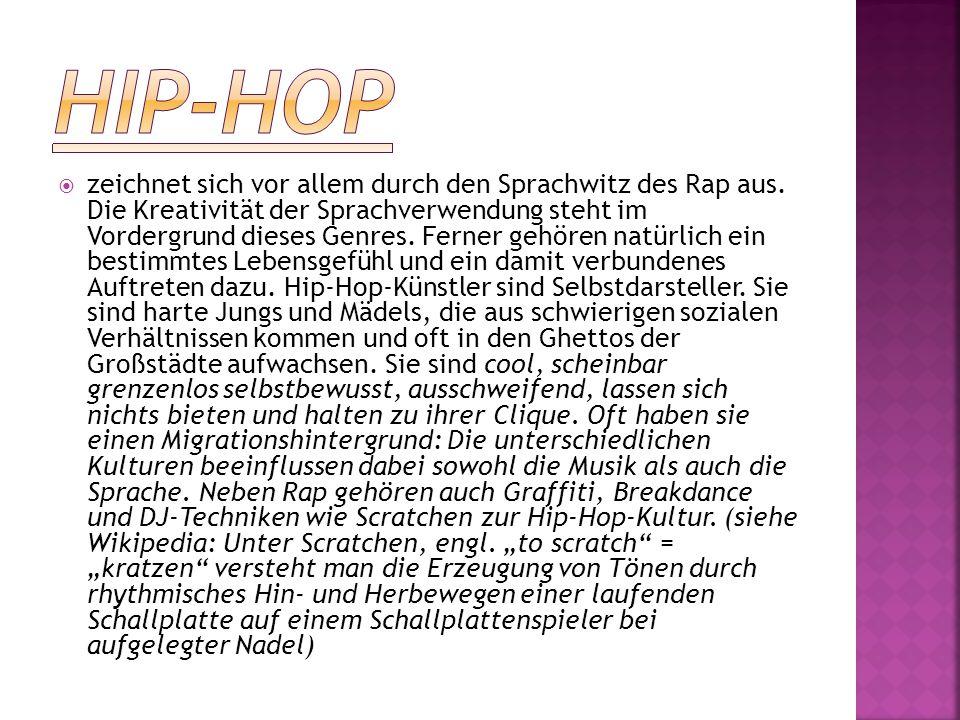  zeichnet sich vor allem durch den Sprachwitz des Rap aus. Die Kreativität der Sprachverwendung steht im Vordergrund dieses Genres. Ferner gehören na
