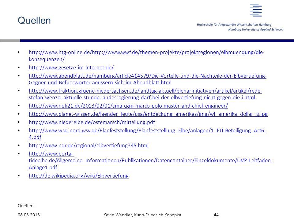 Quellen: Quellen http://www.htg-online.de/http://www.wwf.de/themen-projekte/projektregionen/elbmuendung/die- konsequenzen/ http://www.htg-online.de/ht