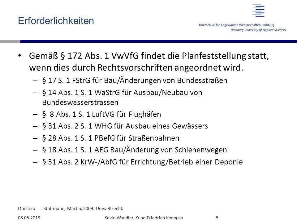 Quellen: Das Planfeststellungsverfahren Das PlanFV ist allg.