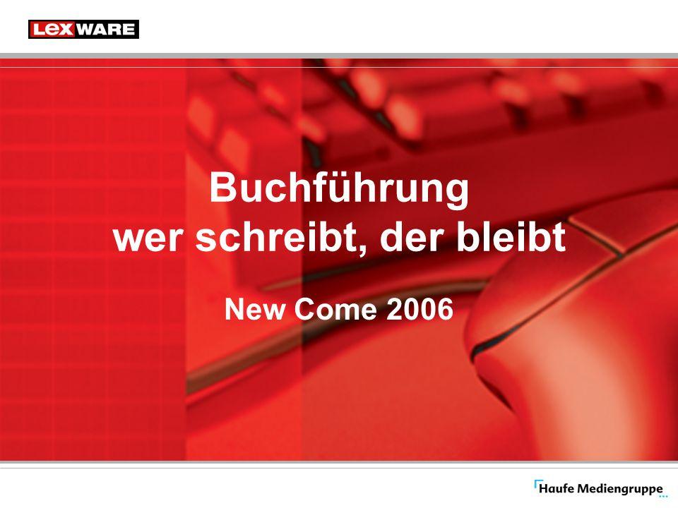 Buchführung wer schreibt, der bleibt New Come 2006