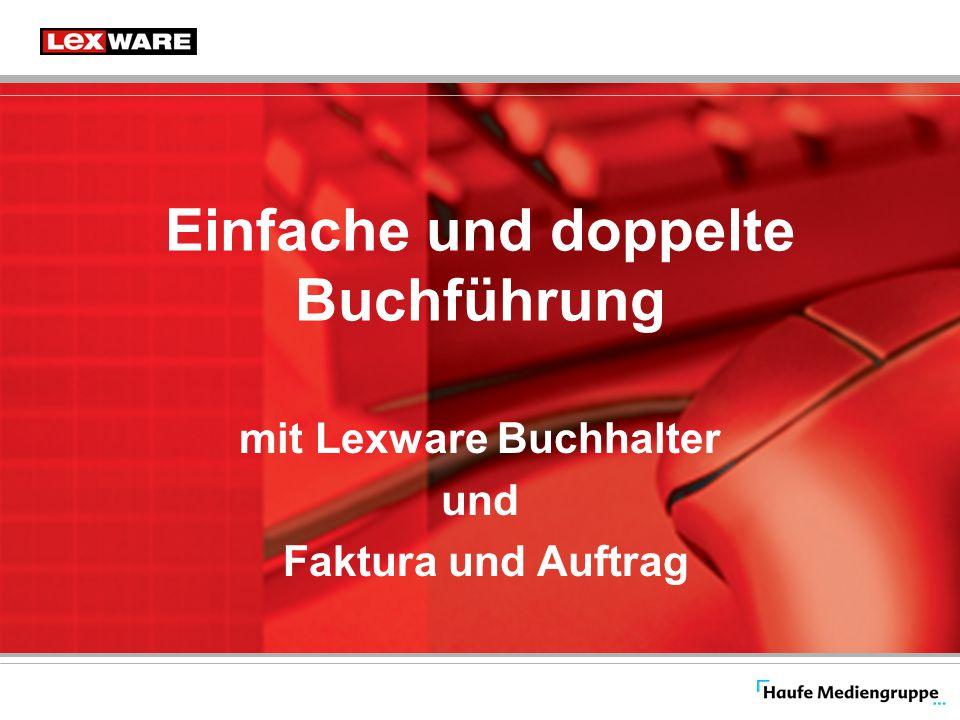 Einfache und doppelte Buchführung mit Lexware Buchhalter und Faktura und Auftrag