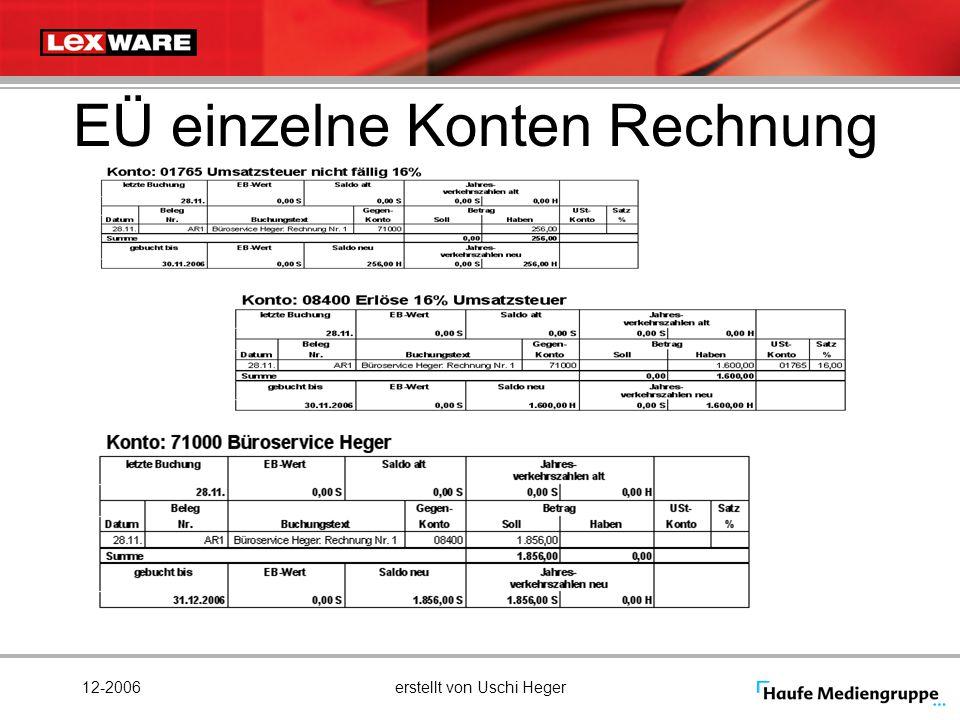 12-2006erstellt von Uschi Heger EÜ einzelne Konten Rechnung