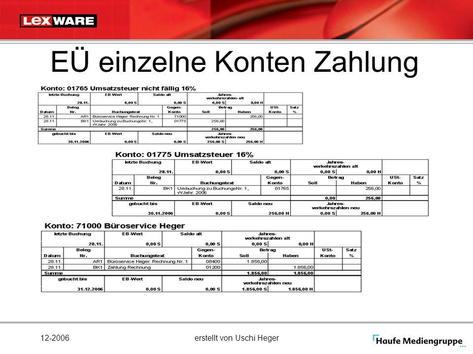 12-2006erstellt von Uschi Heger EÜ einzelne Konten Zahlung