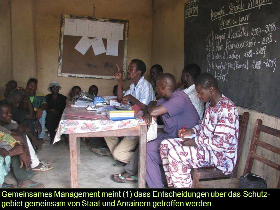 Gemeinsames Management meint (1) dass Entscheidungen über das Schutz- gebiet gemeinsam von Staat und Anrainern getroffen werden.