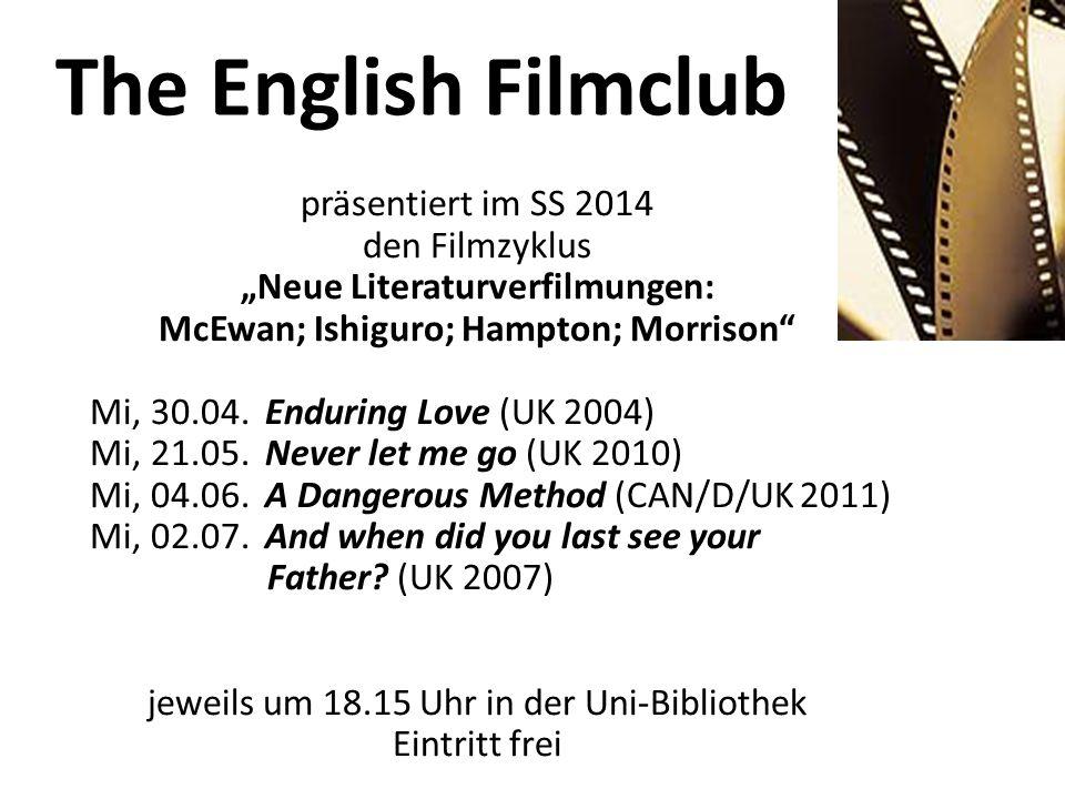"The English Filmclub präsentiert im SS 2014 den Filmzyklus ""Neue Literaturverfilmungen: McEwan; Ishiguro; Hampton; Morrison"" Mi, 30.04. Enduring Love"