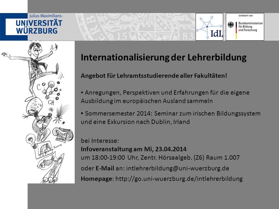 Internationalisierung der Lehrerbildung Angebot für Lehramtsstudierende aller Fakultäten.