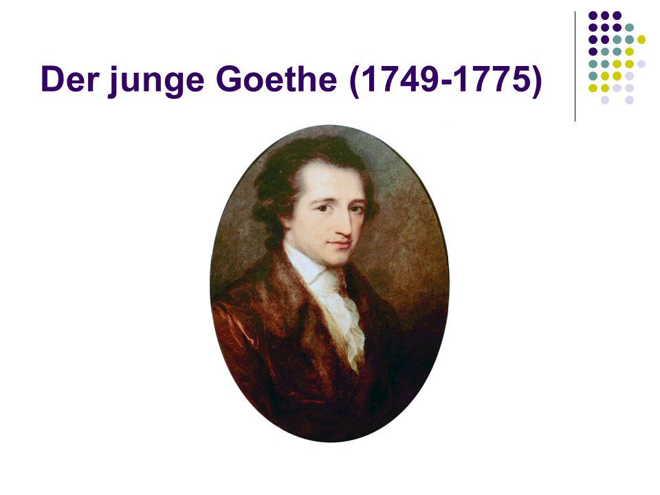 Der junge Goethe (1749-1775)